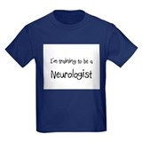 I'm training to be a Neurologist T