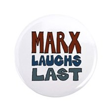 Marx Laughs Last Button