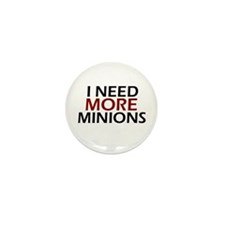 Need More Minions Mini Button (100 pack)