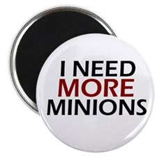 "Need More Minions 2.25"" Magnet (100 pack)"