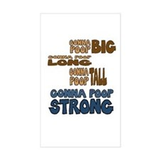 Gonna Poop Strong 3x5 Decal