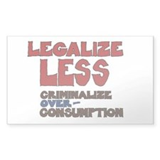Legalize Less 5x3 Decal