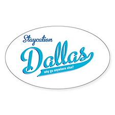 Dallas Staycation Oval Sticker