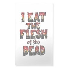 I Eat the Flesh Of The Dead 3x5 Decal