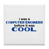 Computer Engineer Before Cool Tile Coaster