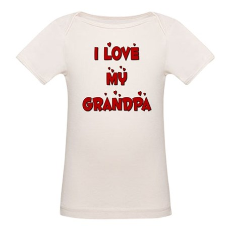 I Love My Grandpa Organic Baby T-Shirt