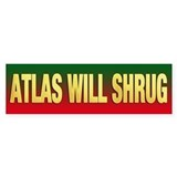 ATLAS WILL SHRUG bumper sticker