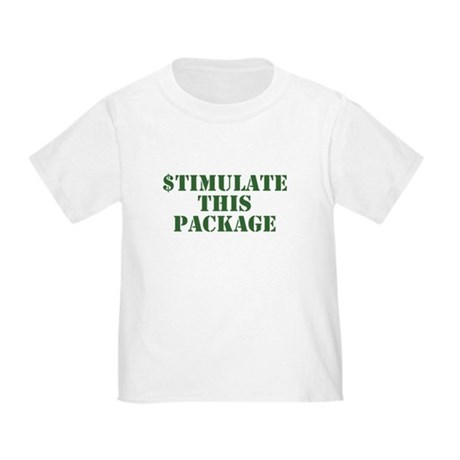 Stimulate This Package Toddler T-Shirt