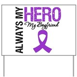 Pancreatic Cancer Boyfriend Yard Sign