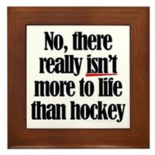 More to life, hockey Framed Tile