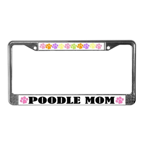 Poodle Mom License Plate Frame