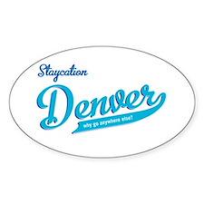 Denver staycation Oval Sticker