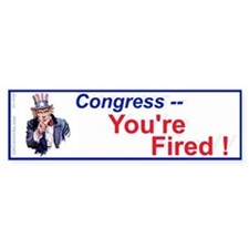 Congress You're Fired! (Bumper Sticker)