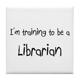 I'm training to be a Librarian Tile Coaster