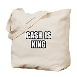 """Cash Is King"" Tote Bag"