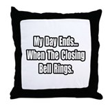 """Closing Bell Rings"" Throw Pillow"
