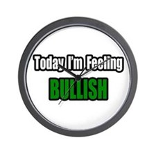 """I'm Feeling Bullish"" Wall Clock"