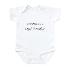 I'm training to be a Legal Executive Infant Bodysu
