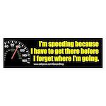 I'm Speeding Bumper Sticker