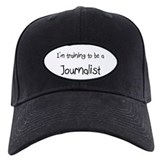 I'm training to be a Journalist Baseball Cap