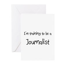 I'm training to be a Journalist Greeting Cards (Pk