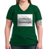 I'm Training To Be An Ironmonger Shirt