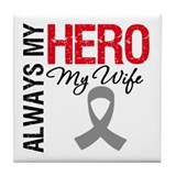 Brain Cancer Hero Wife Tile Coaster