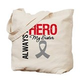 Brain Cancer Hero Sister Tote Bag