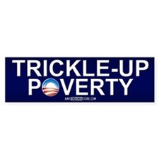 Trickle-Up Poverty Bumper Car Sticker