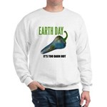 Earth Day Global Warming Sweatshirt