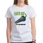 Earth Day Global Warming Women's T-Shirt