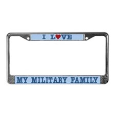 I Love My Military Family License Plate Frame