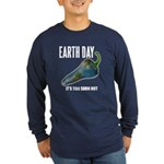Earth Day Global Warming Long Sleeve Dark T-Shirt