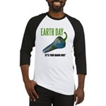 Earth Day Global Warming Baseball Jersey