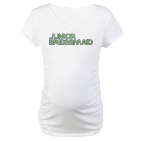 Streamline Green Jr Bridesmai Maternity T-Shirt