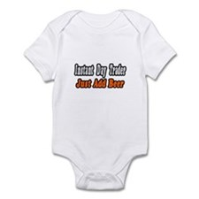 """Day Trader..Add Beer"" Infant Bodysuit"