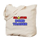 """All Star Bond Trader"" Tote Bag"