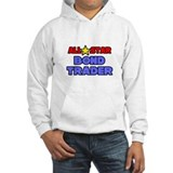 &quot;All Star Bond Trader&quot; Hoodie