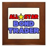 """All Star Bond Trader"" Framed Tile"