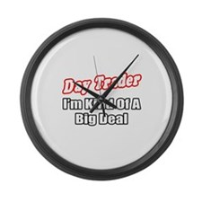"""Day Trader...Big Deal"" Large Wall Clock"