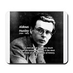 History Aldous Huxley Mousepad 