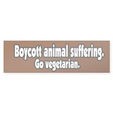Boycott Animal Suffering Vegetarian BumperBumper Sticker