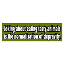 Recognize Depravity Vegetarian Bumper Bumper Sticker