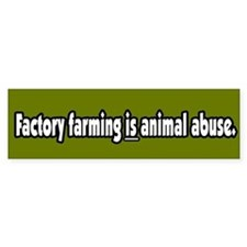 Factory Farm Animal Abuse Vegetarian BumperBumper Sticker