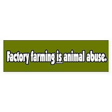 Factory Farm Animal Abuse Vegetarian BumperCar Sticker