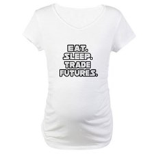 """Eat. Sleep. Trade Futures."" Shirt"