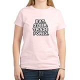 """Eat. Sleep. Trade Forex."" T-Shirt"