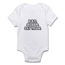 """Eat. Sleep. Day Trade."" Infant Bodysuit"