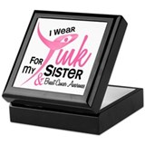 I Wear Pink For My Sister 41 Keepsake Box