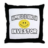 """Happiness...Investor"" Throw Pillow"